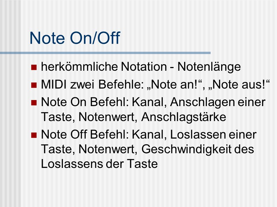 Note On/Off herkömmliche Notation - Notenlänge