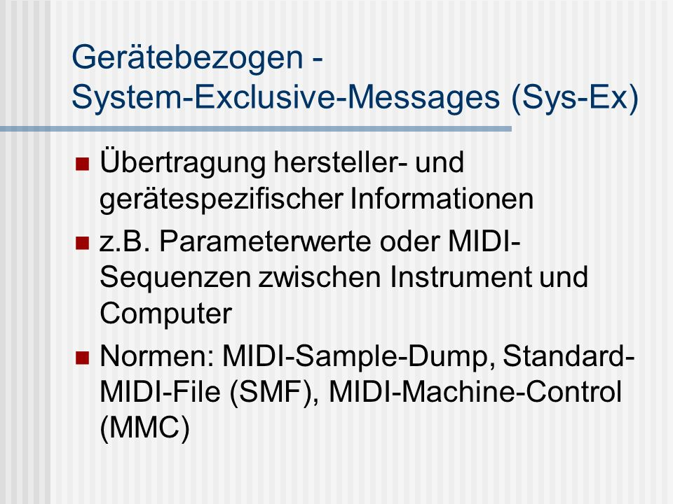 Gerätebezogen - System-Exclusive-Messages (Sys-Ex)