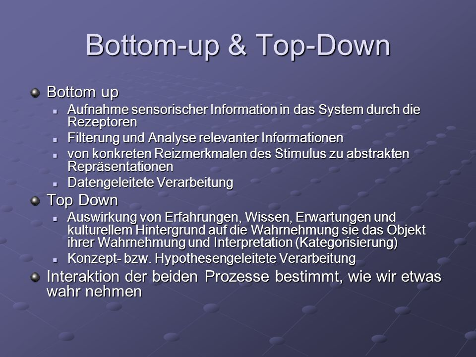 Bottom-up & Top-Down Bottom up Top Down