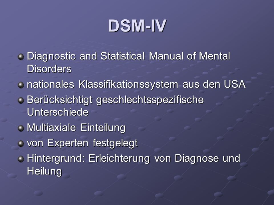 DSM-IV Diagnostic and Statistical Manual of Mental Disorders