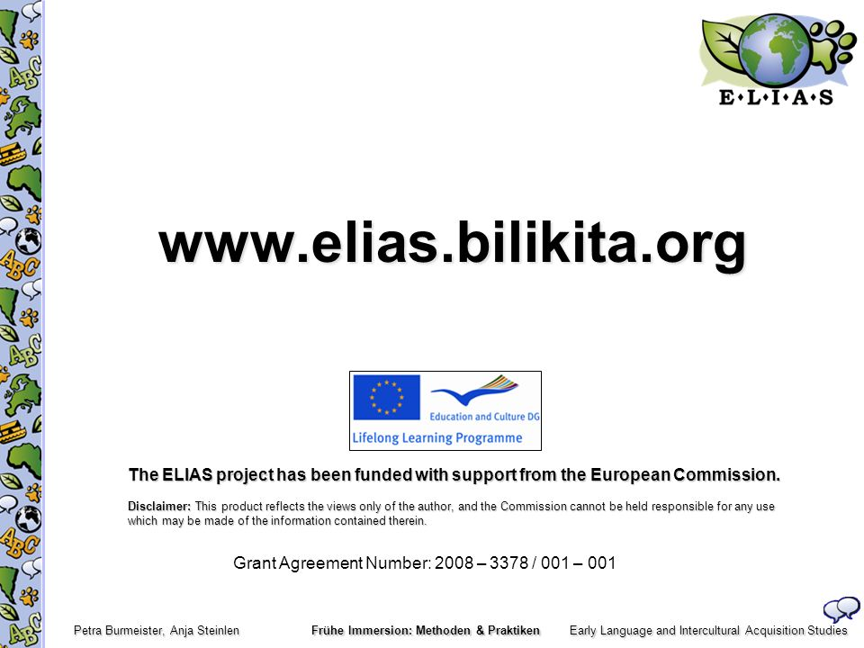 The ELIAS project has been funded with support from the European Commission.