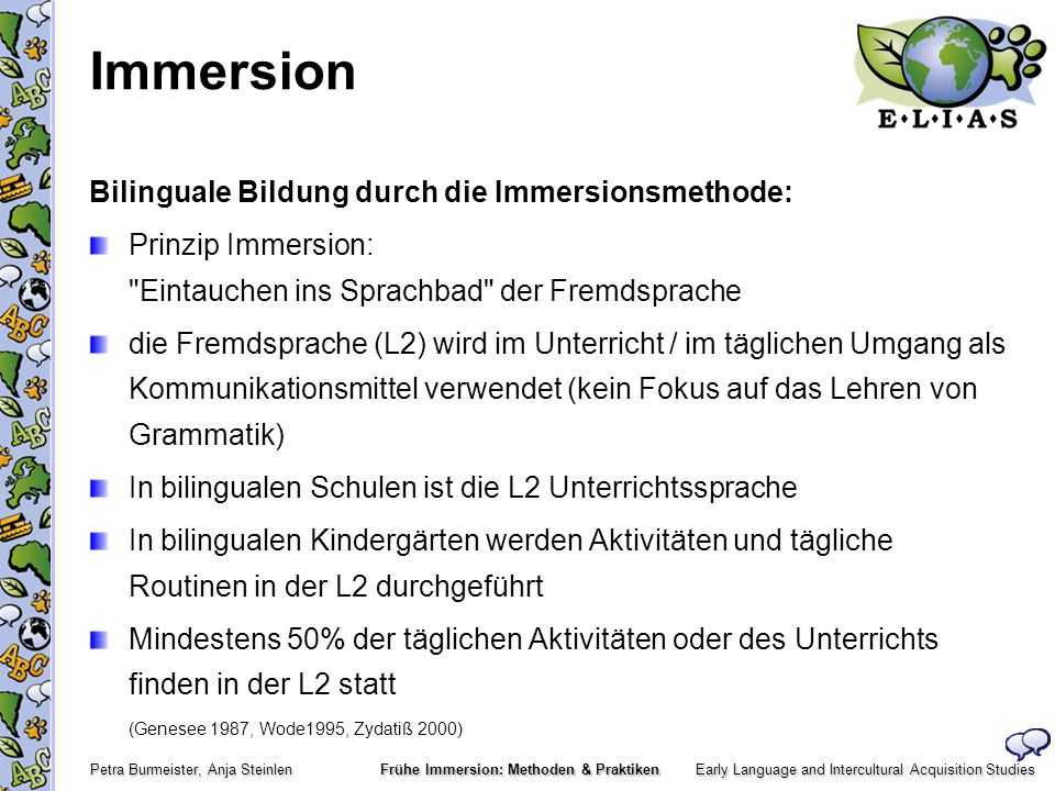 Immersion Bilinguale Bildung durch die Immersionsmethode: