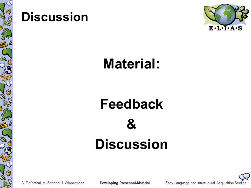 Discussion Material: Feedback & Discussion