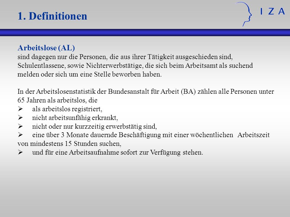 1. Definitionen Arbeitslose (AL)