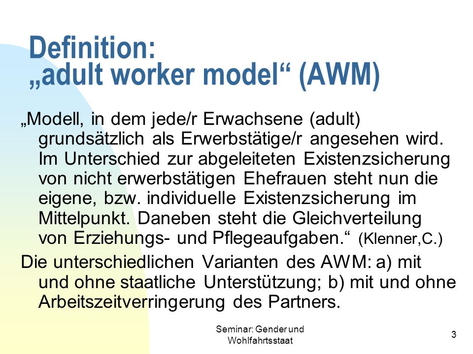 "Definition: ""adult worker model (AWM)"