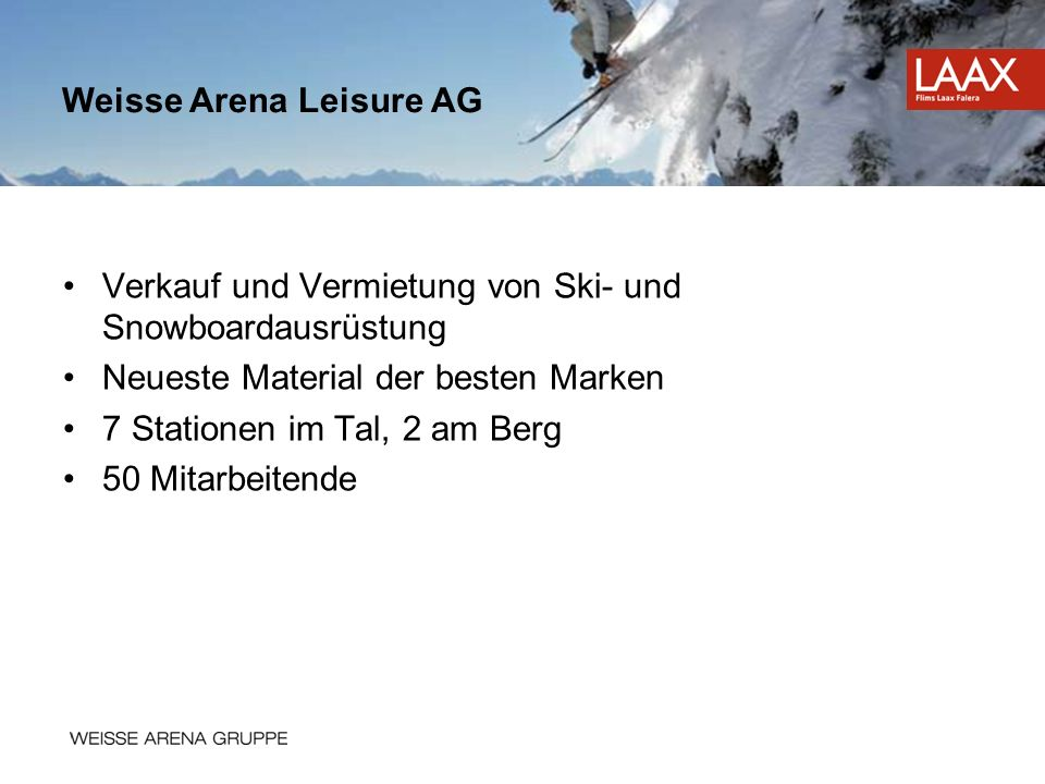 Weisse Arena Leisure AG
