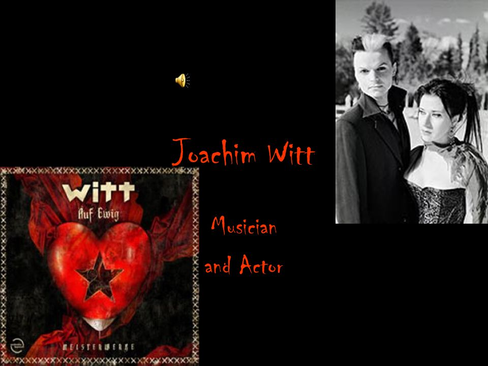 Joachim Witt Musician and Actor