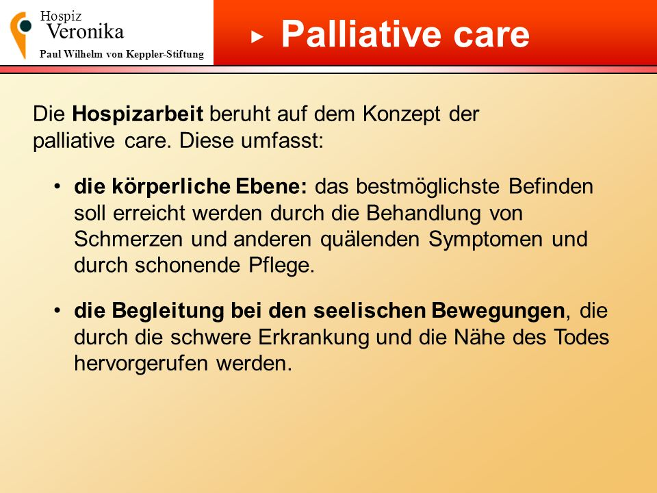 Palliative care ▶ Veronika
