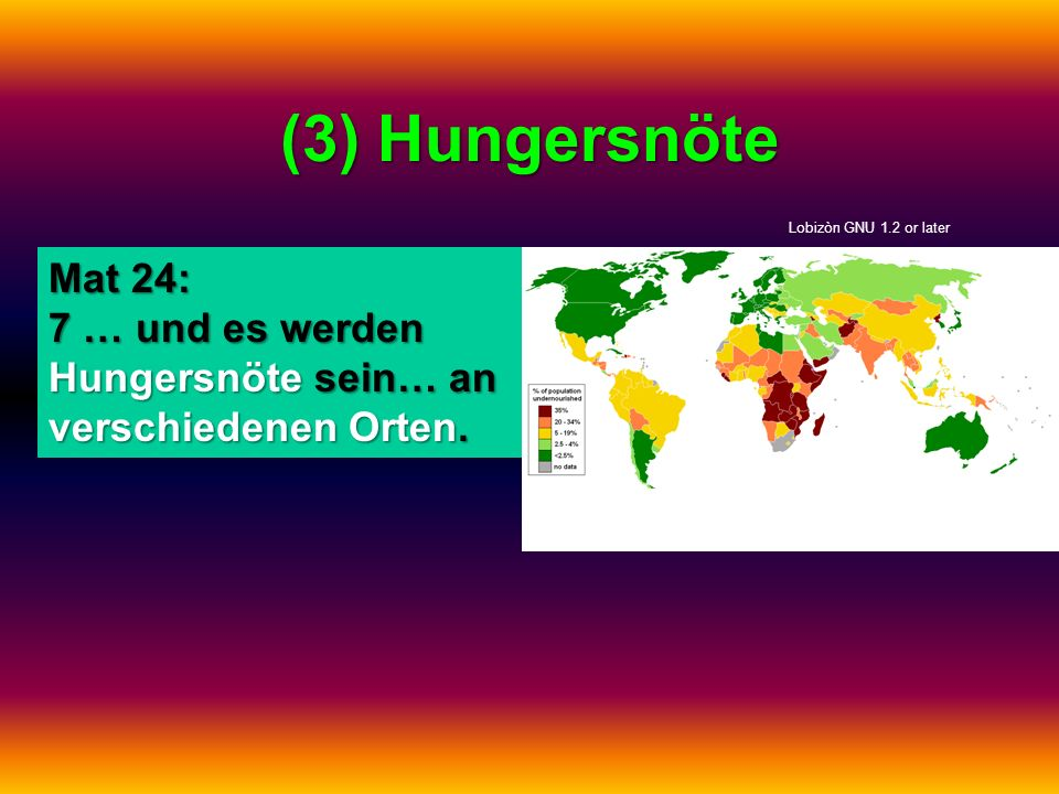 (3) Hungersnöte Lobizòn GNU 1.2 or later.