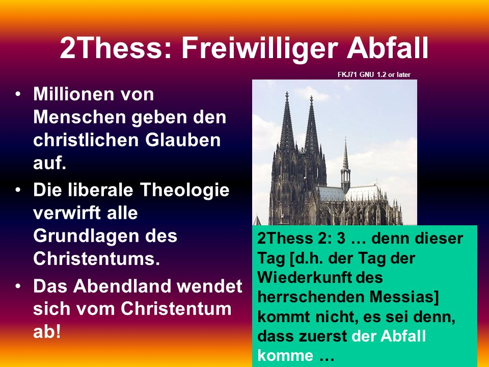 2Thess: Freiwilliger Abfall