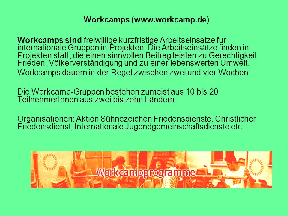 Workcamps (