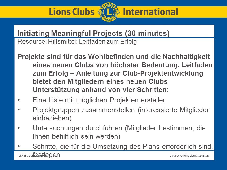 Initiating Meaningful Projects (30 minutes) Resource: Hilfsmittel: Leitfaden zum Erfolg