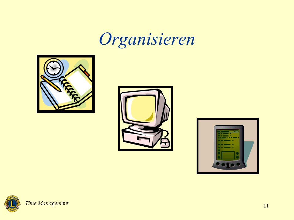 Organisieren Time Management