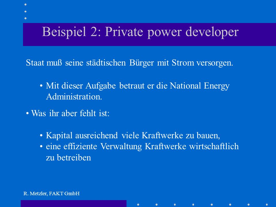 Beispiel 2: Private power developer