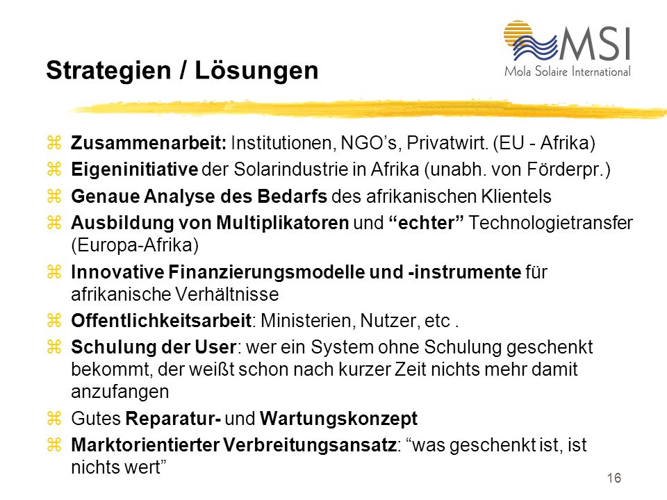 Strategien / Lösungen Zusammenarbeit: Institutionen, NGO's, Privatwirt. (EU - Afrika)
