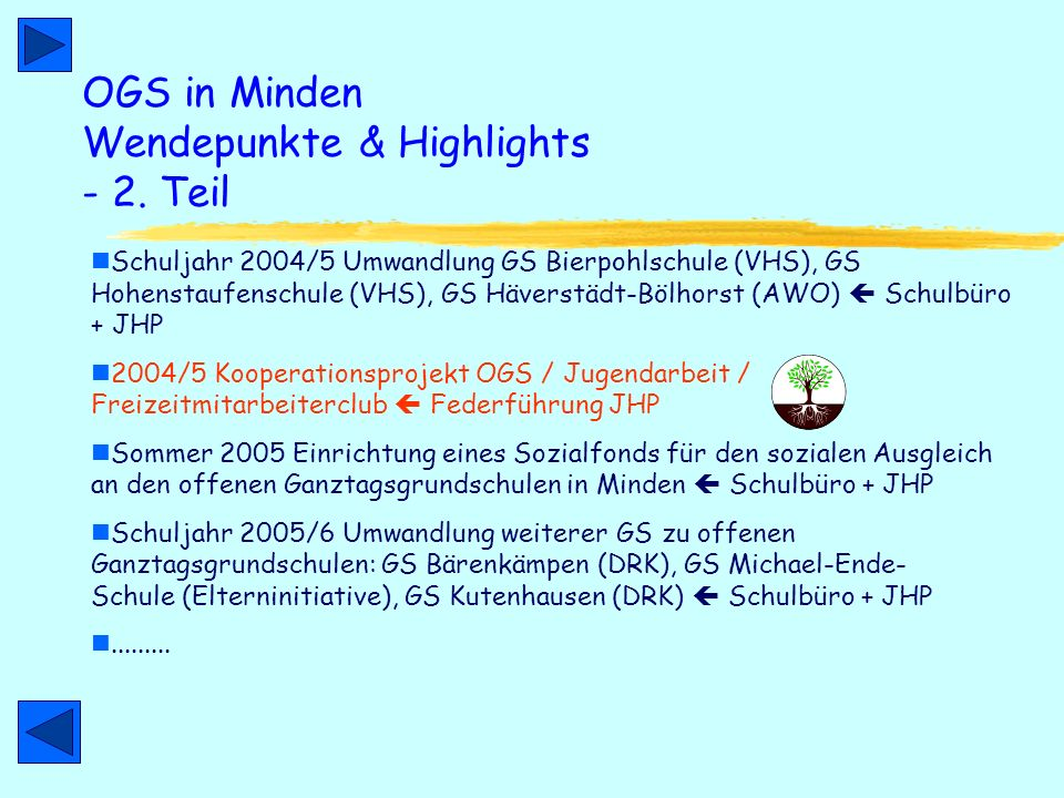 OGS in Minden Wendepunkte & Highlights - 2. Teil