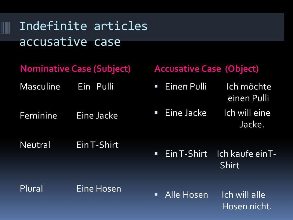 Indefinite articles accusative case
