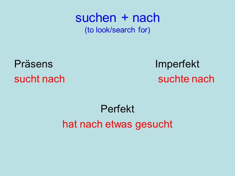 suchen + nach (to look/search for)