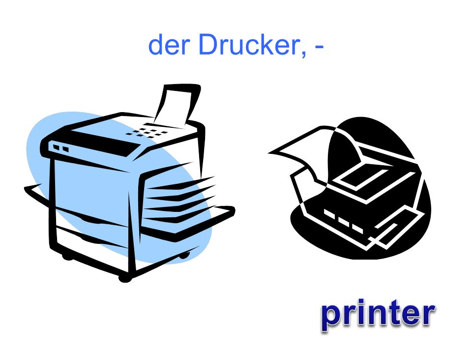 der Drucker, - printer