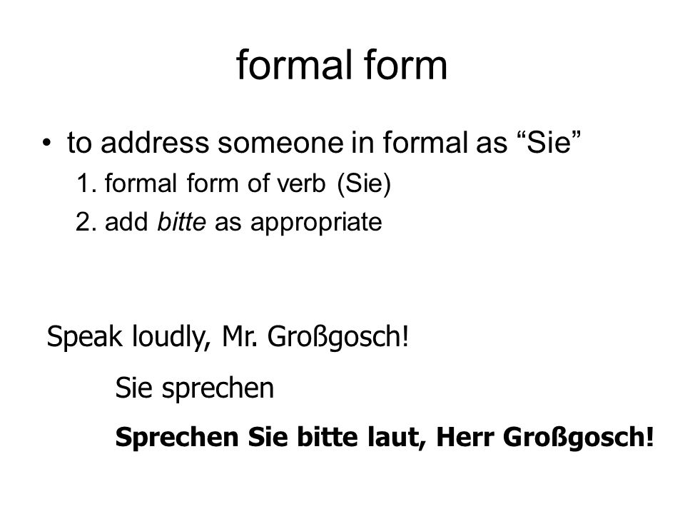 formal form to address someone in formal as Sie