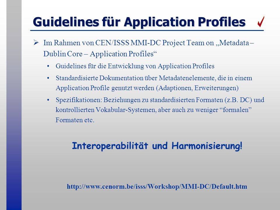 Guidelines für Application Profiles