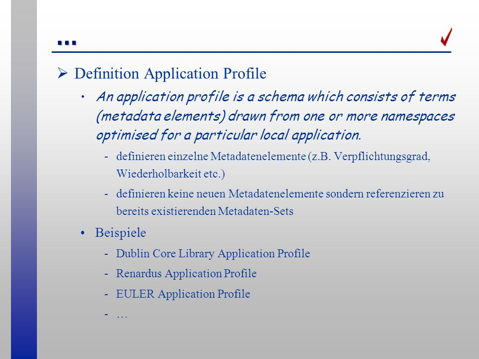 … Definition Application Profile