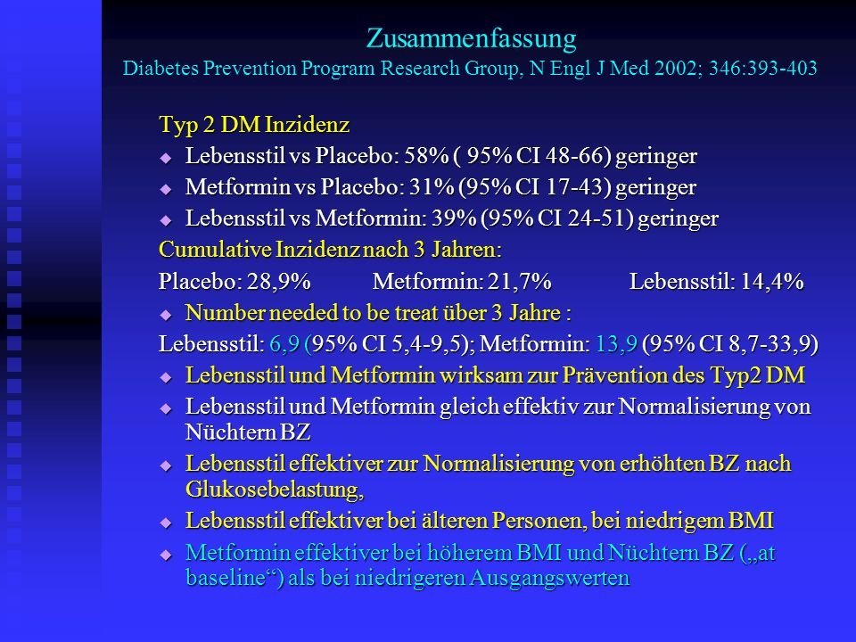 Zusammenfassung Diabetes Prevention Program Research Group, N Engl J Med 2002; 346: