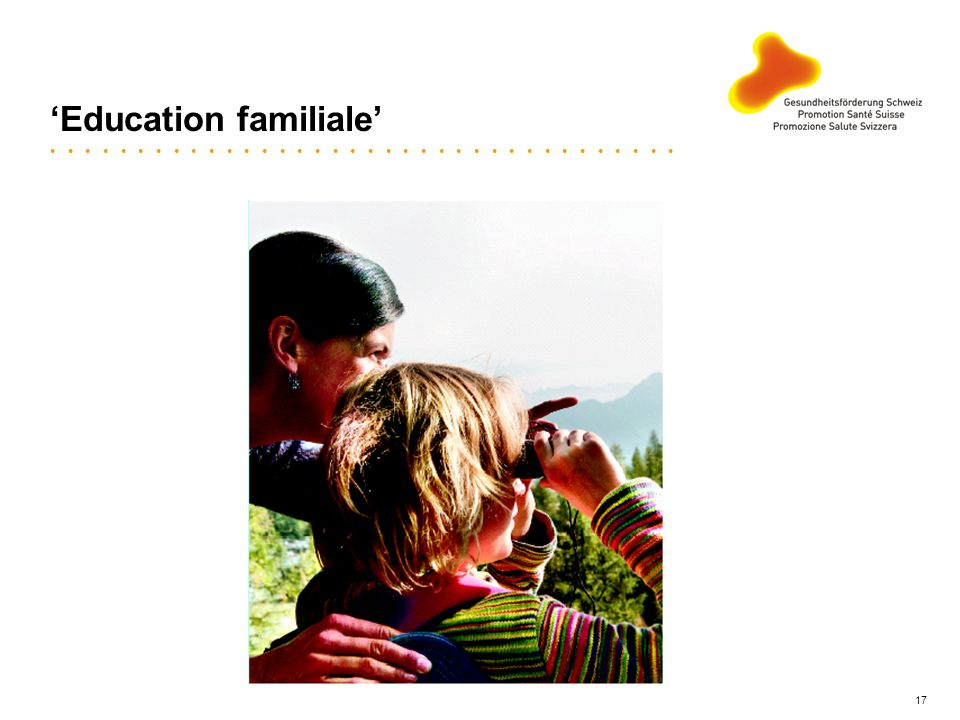 'Education familiale'