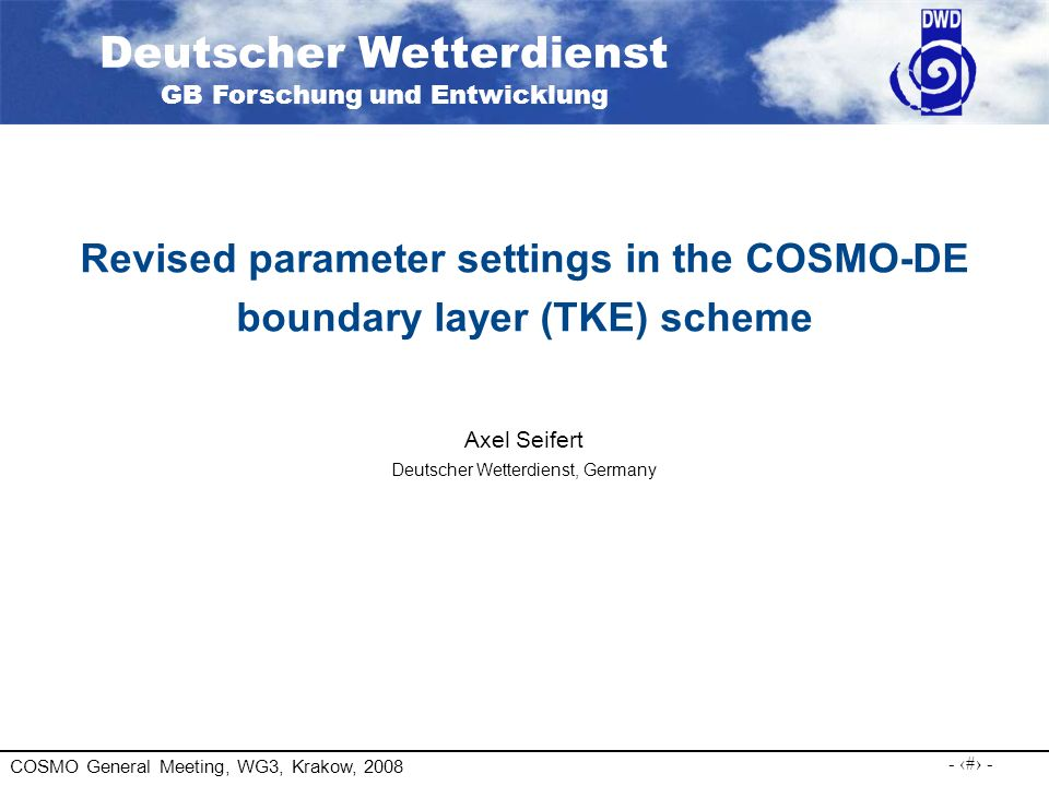 Revised parameter settings in the COSMO-DE boundary layer (TKE) scheme
