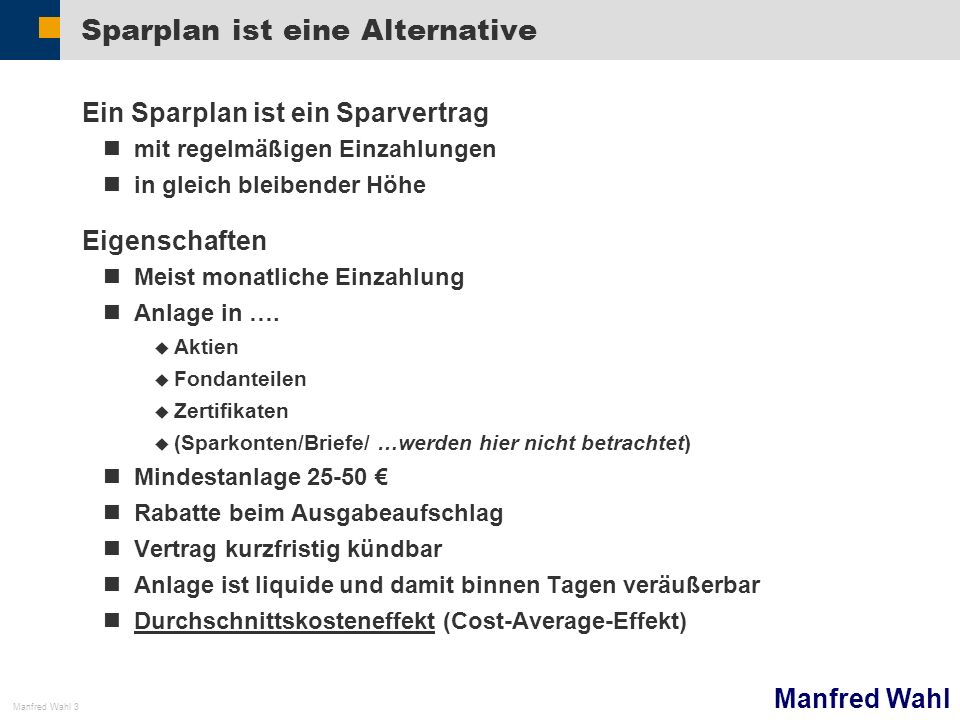 Sparplan ist eine Alternative