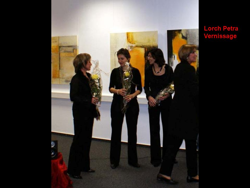 Lorch Petra Vernissage