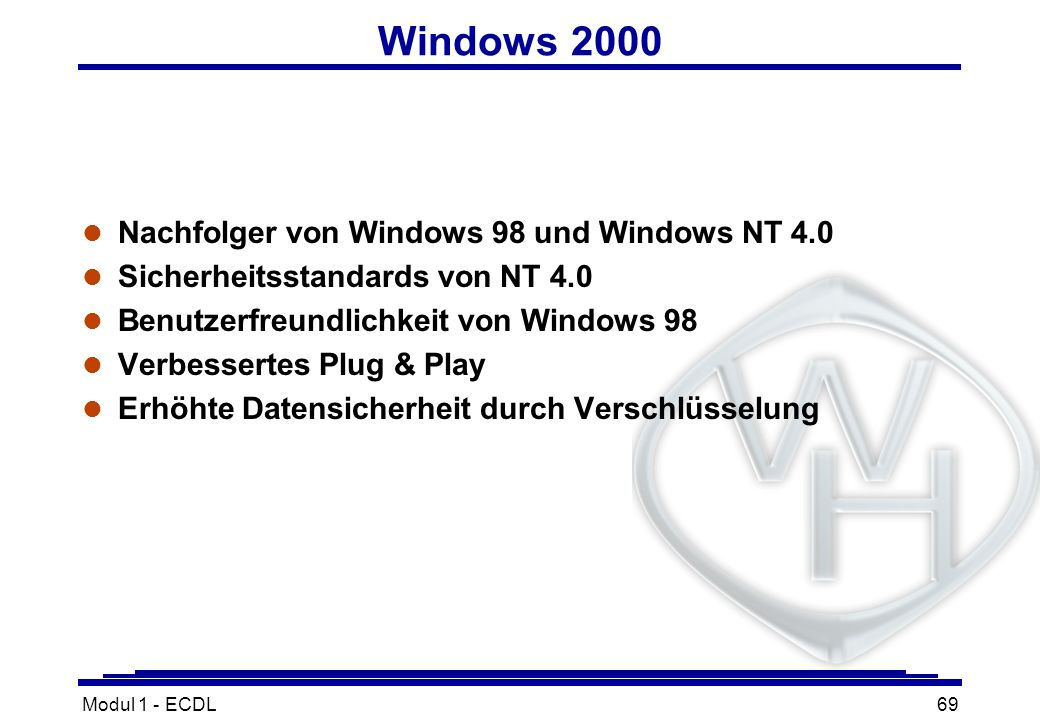 Windows 2000 Nachfolger von Windows 98 und Windows NT 4.0