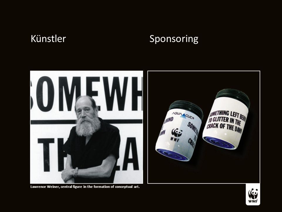 Künstler Sponsoring Lawrence Weiner, central figure in the formation of conceptual art.