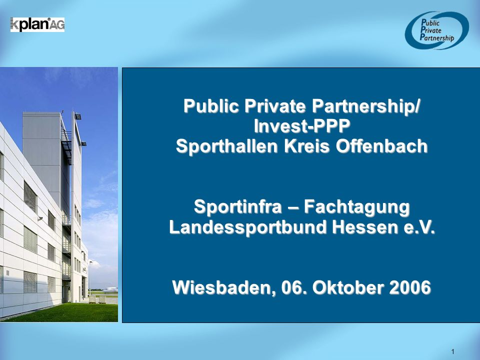 Public Private Partnership/ Invest-PPP Sporthallen Kreis Offenbach