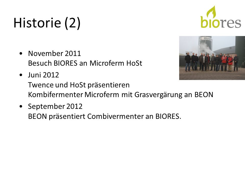 Historie (2) November 2011 Besuch BIORES an Microferm HoSt