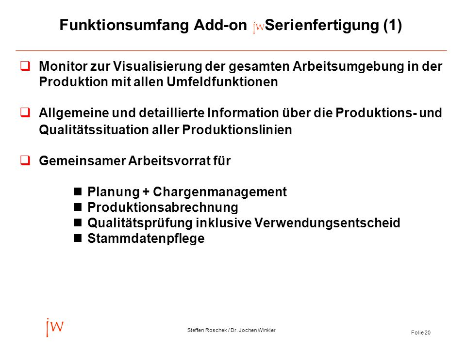 Funktionsumfang Add-on jwSerienfertigung (1)