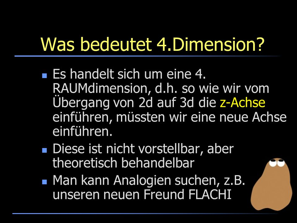 Was bedeutet 4.Dimension
