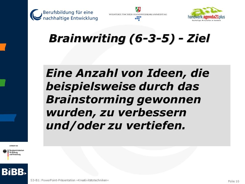 Brainwriting (6-3-5) - Ziel