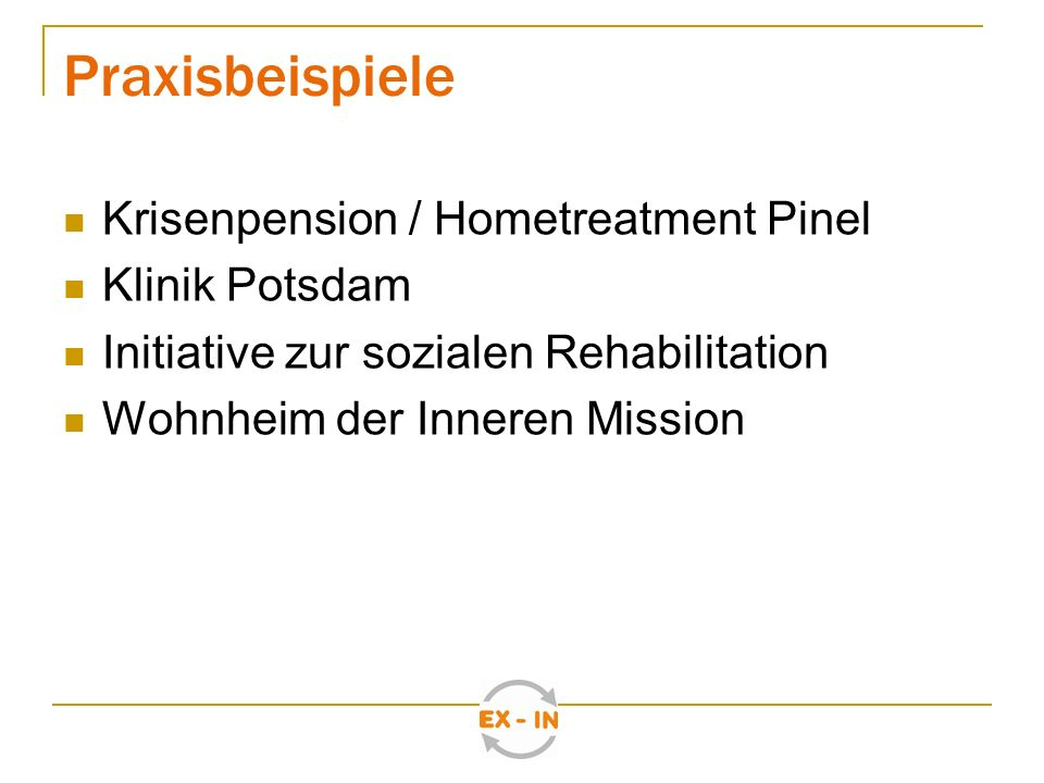 Praxisbeispiele Krisenpension / Hometreatment Pinel Klinik Potsdam