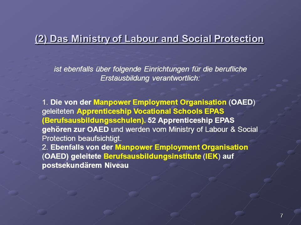 (2) Das Ministry of Labour and Social Protection