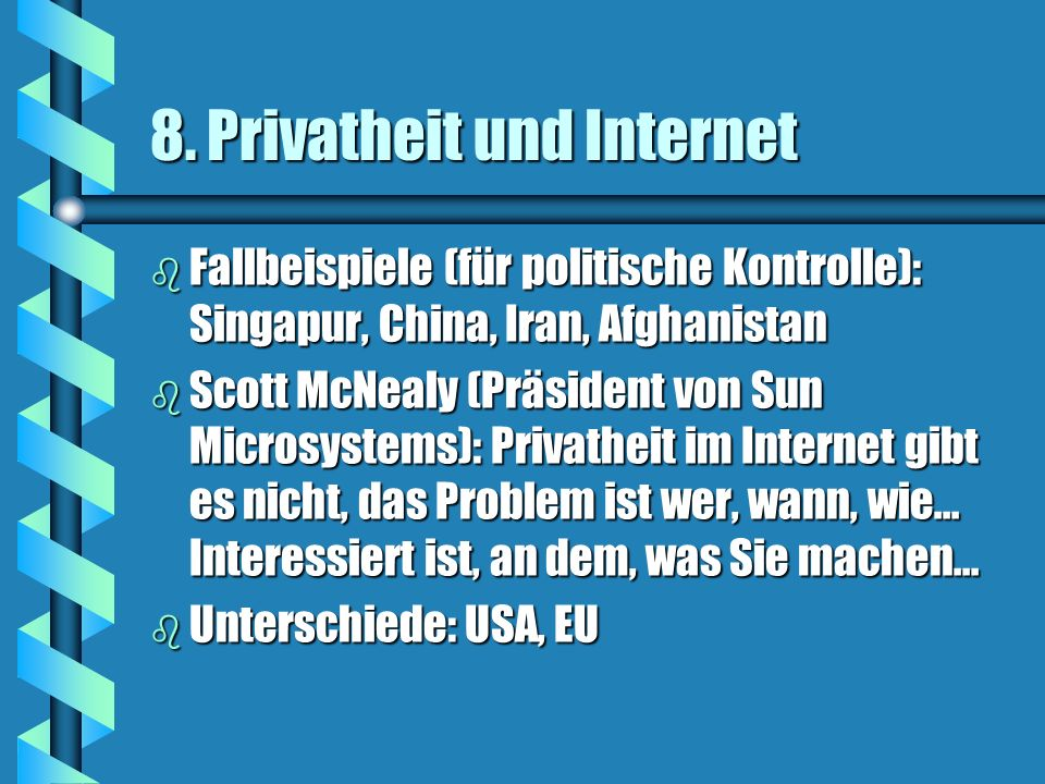 8. Privatheit und Internet