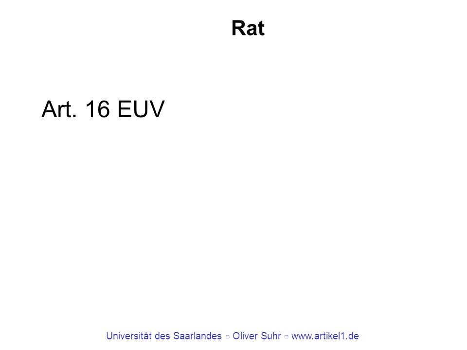 Rat Art. 16 EUV