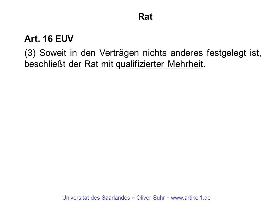 Rat Art. 16 EUV.