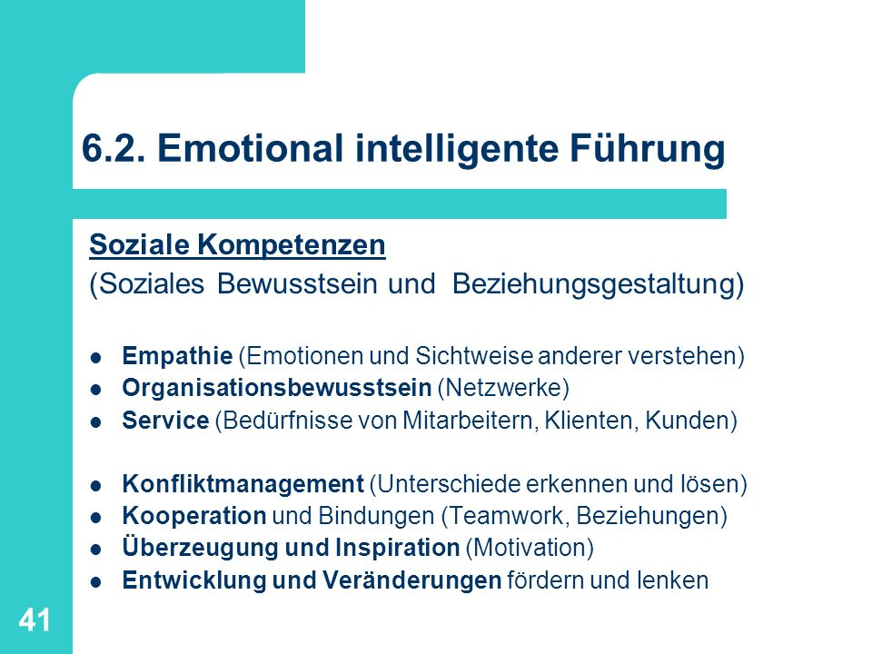 6.2. Emotional intelligente Führung
