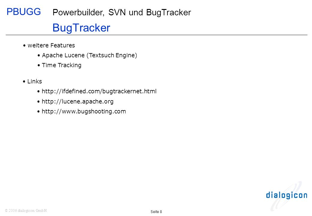 BugTracker weitere Features Apache Lucene (Textsuch Engine)