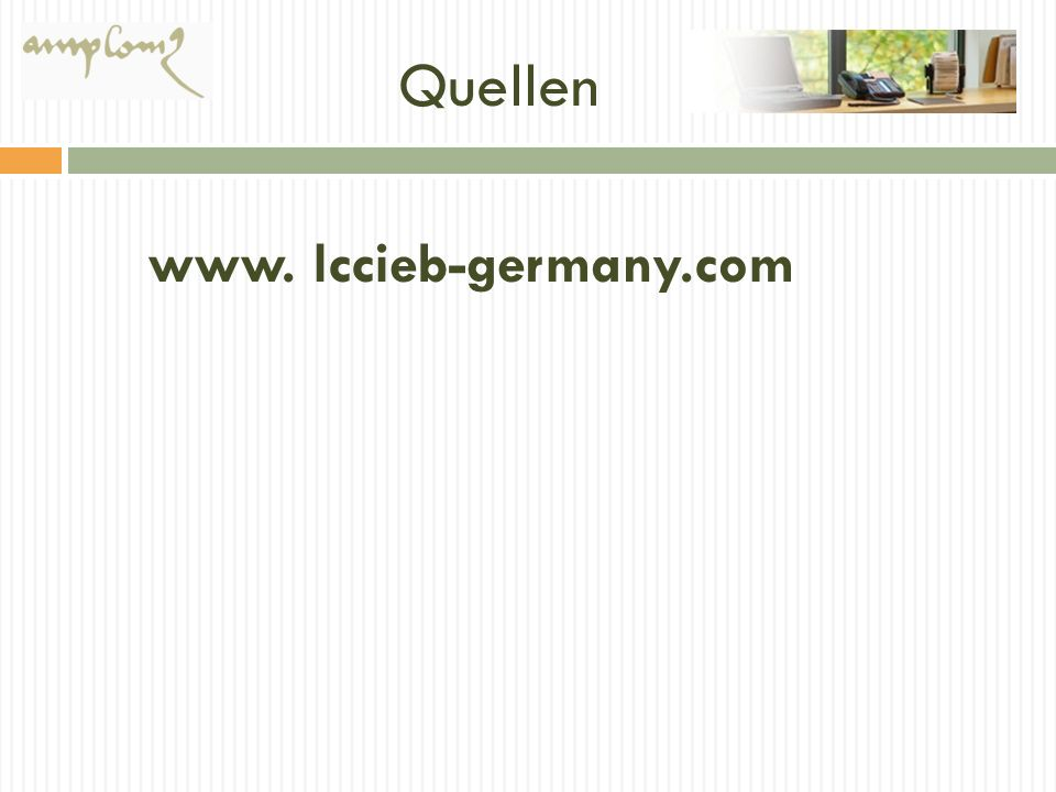 Quellen www. lccieb-germany.com