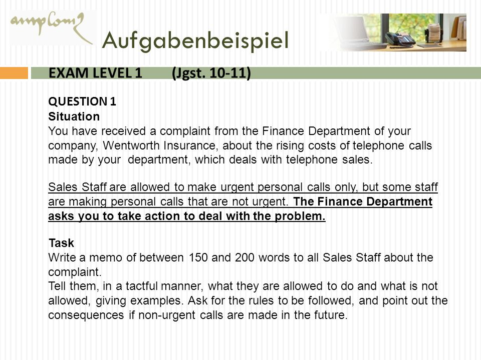 Aufgabenbeispiel EXAM LEVEL 1 (Jgst ) QUESTION 1 Situation