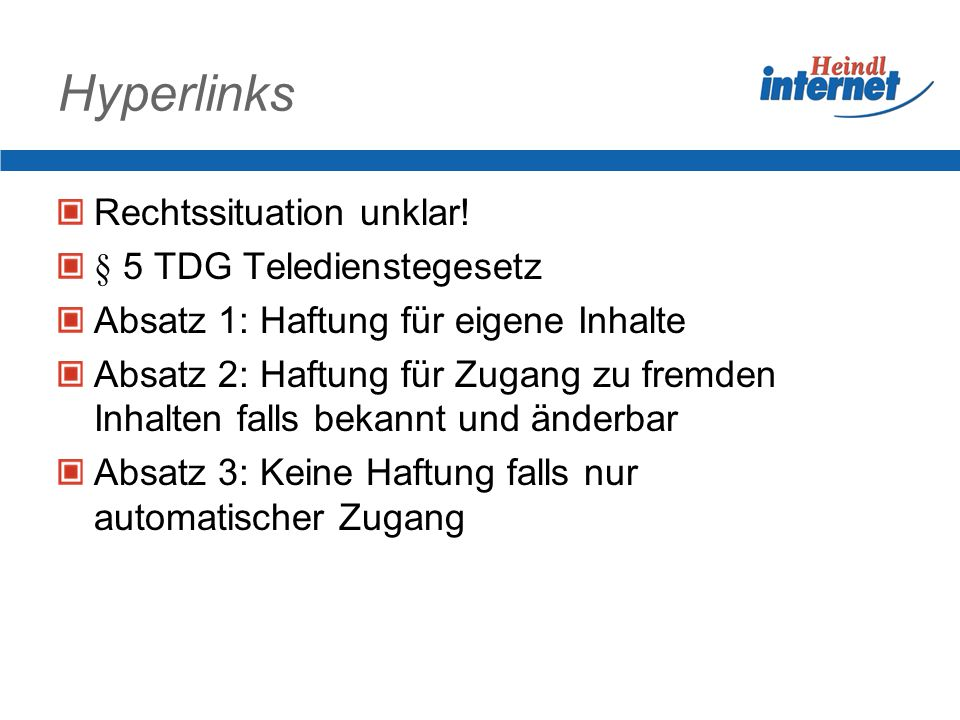 Hyperlinks Rechtssituation unklar! § 5 TDG Teledienstegesetz