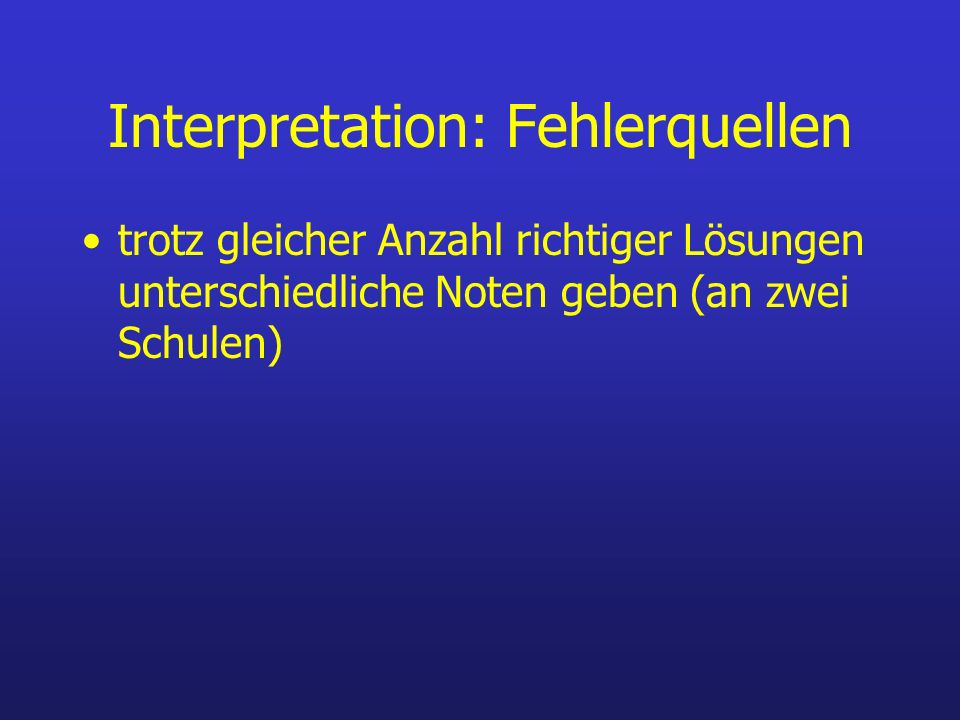 Interpretation: Fehlerquellen