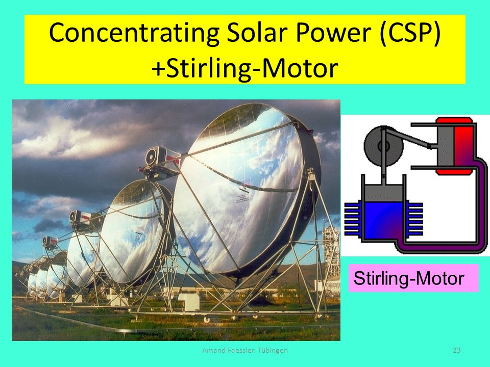 Concentrating Solar Power (CSP) +Stirling-Motor